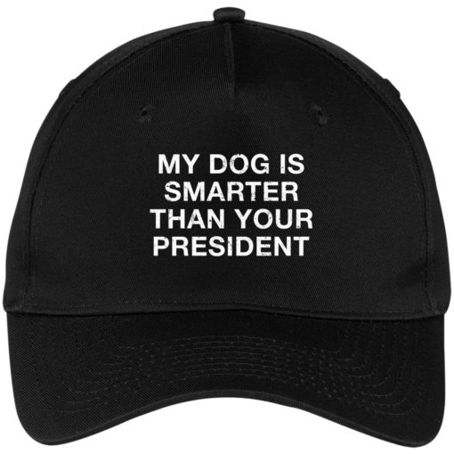 My dog is smarter than your president hat, cap $24.75 redirect05052021000505