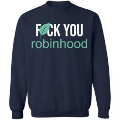 Fuck you Robinhood shirt $19.95 redirect05052021000549 5