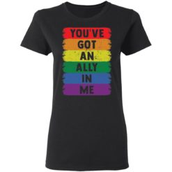 You've got an ally in me shirt $19.95 redirect05052021030501 2