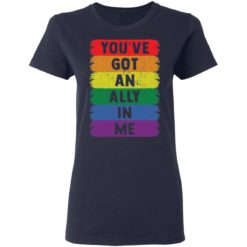 You've got an ally in me shirt $19.95 redirect05052021030501 3