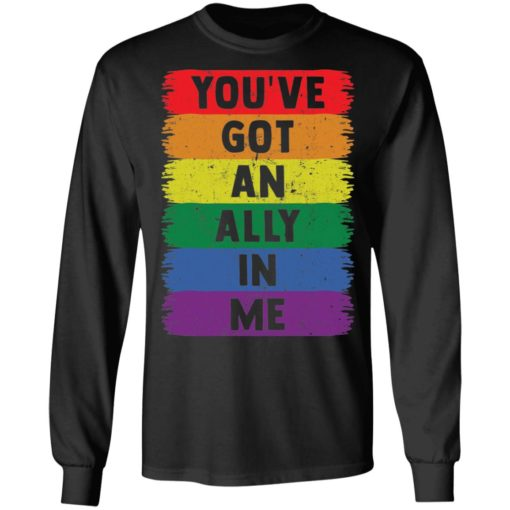 You've got an ally in me shirt $19.95 redirect05052021030501 4