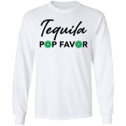 Tequila pop favor shirt $19.95 redirect05052021030553 5