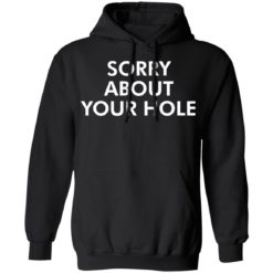 Sorry about your hole shirt $19.95 redirect05052021220505 6
