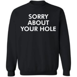 Sorry about your hole shirt $19.95 redirect05052021220505 8