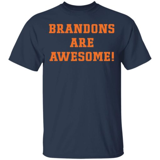 Brandons are awesome shirt $19.95 redirect05052021220542 1