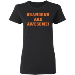 Brandons are awesome shirt $19.95 redirect05052021220542 2