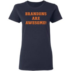 Brandons are awesome shirt $19.95 redirect05052021220542 3