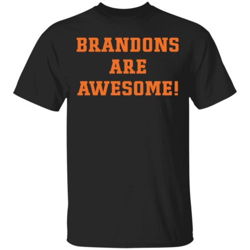 Brandons are awesome shirt $19.95 redirect05052021220542