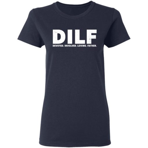 Dilf devoted involved loving father shirt $19.95 redirect05052021230558 3