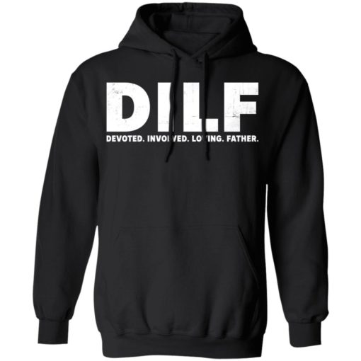 Dilf devoted involved loving father shirt $19.95 redirect05052021230559 1