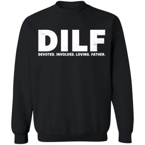 Dilf devoted involved loving father shirt $19.95 redirect05052021230559 3