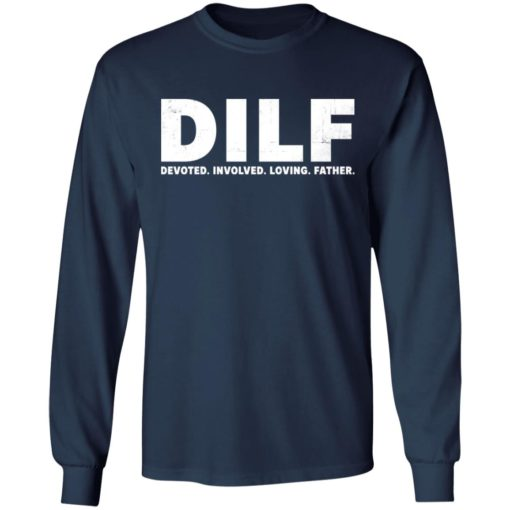 Dilf devoted involved loving father shirt $19.95 redirect05052021230559