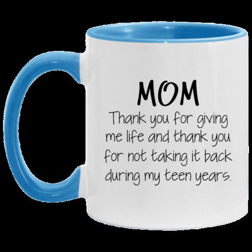 Mom thank you for giving me life and thank you mug $17.95 redirect05062021030546 1