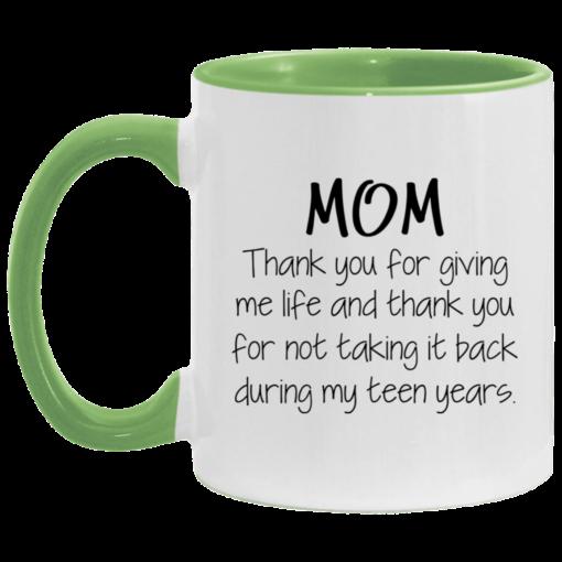 Mom thank you for giving me life and thank you mug $17.95 redirect05062021030546 2