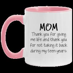 Mom thank you for giving me life and thank you mug $17.95 redirect05062021030546 3