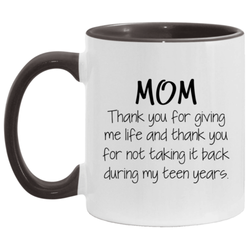 Mom thank you for giving me life and thank you mug $17.95 redirect05062021030546 4