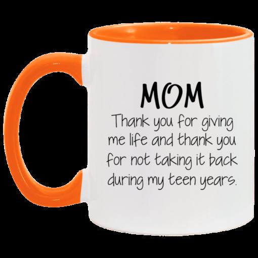 Mom thank you for giving me life and thank you mug $17.95 redirect05062021030546 5