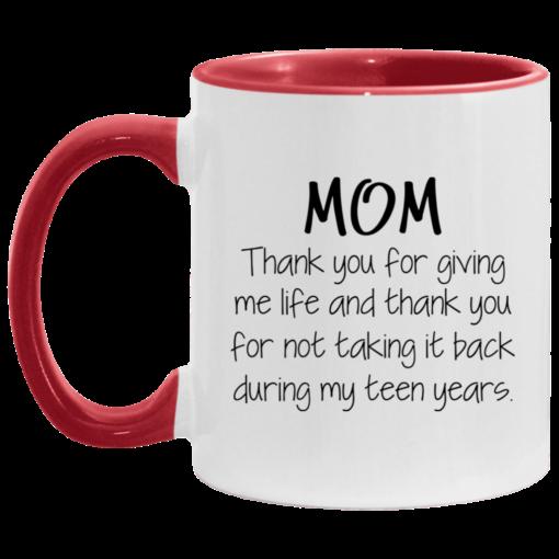 Mom thank you for giving me life and thank you mug $17.95 redirect05062021030546