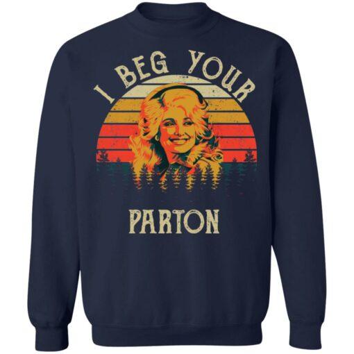 I beg your Parton shirt $19.95 redirect05062021050537 9