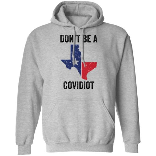 Texas don't be a Covidiot shirt $19.95 redirect05072021050511 6
