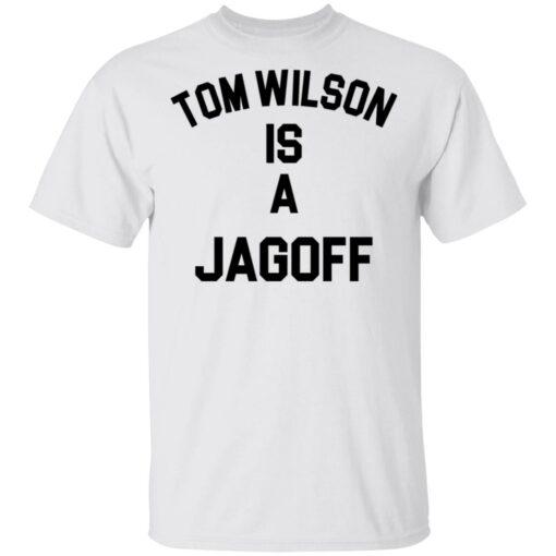 Tom Wilson is a Jagoff shirt $19.95 redirect05072021230558