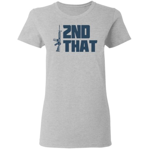 Gun 2nd that shirt $19.95 redirect05082021230546 3