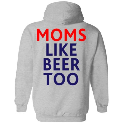 Untra mom moms like beer too shirt $25.95 redirect05102021000545 13