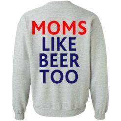 Untra mom moms like beer too shirt $25.95 redirect05102021000545 17