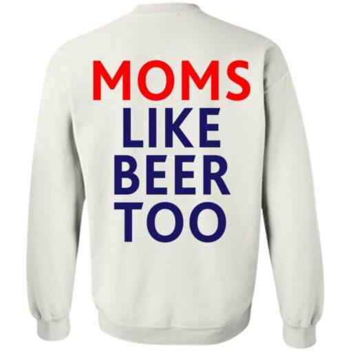 Untra mom moms like beer too shirt $25.95 redirect05102021000545 19