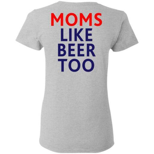 Untra mom moms like beer too shirt $25.95 redirect05102021000545 7