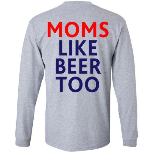 Untra mom moms like beer too shirt $25.95 redirect05102021000545 9