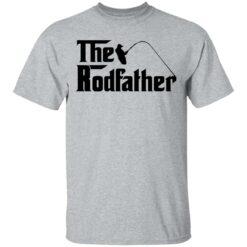 Fishing the rodfather shirt $19.95 redirect05102021230511 1