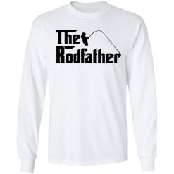 Fishing the rodfather shirt $19.95 redirect05102021230511 5