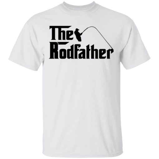 Fishing the rodfather shirt $19.95 redirect05102021230511