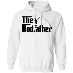 Fishing the rodfather shirt $19.95 redirect05102021230511 7