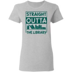 Book straight outta the library shirt $19.95 redirect05112021000515 12