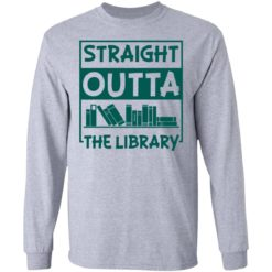 Book straight outta the library shirt $19.95 redirect05112021000515 13