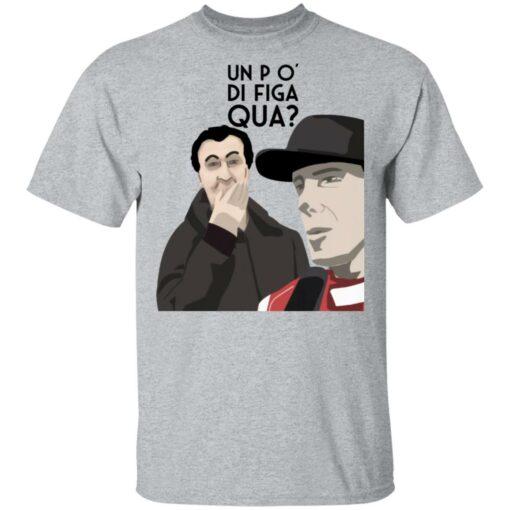 Un po' di figa qua shirt $19.95 redirect05112021000515