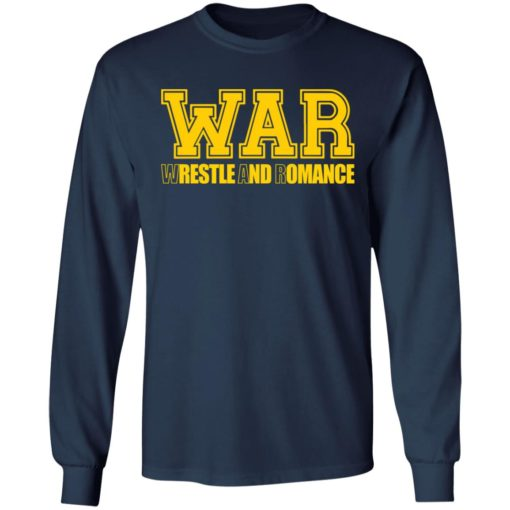 War wrestle and romance shirt $19.95 redirect05112021040548 5