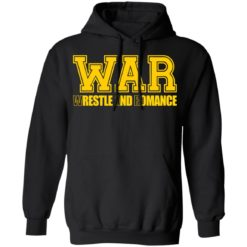War wrestle and romance shirt $19.95 redirect05112021040548 6