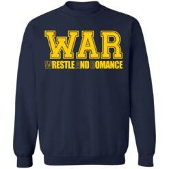 War wrestle and romance shirt $19.95 redirect05112021040548 9