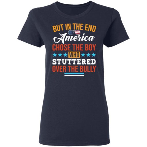 But in the end America chose the boy who stuttered over the bully shirt $19.95 redirect05112021050526 3