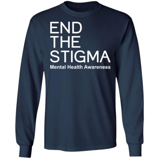 End the stigma mental health awareness shirt $19.95 redirect05122021000537 10