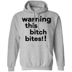 Warning this bitch bites shirt $19.95 redirect05122021020515 6