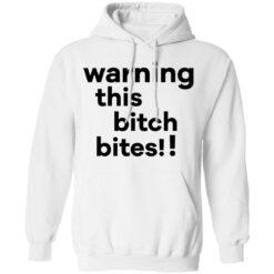 Warning this bitch bites shirt $19.95 redirect05122021020515 7