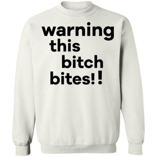 Warning this bitch bites shirt $19.95 redirect05122021020515 9