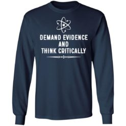 Demand evidence and think critically shirt $19.95 redirect05122021210542 5