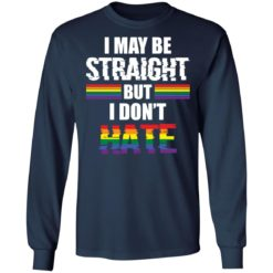 I may be straight but don't hate shirt $19.95 redirect05122021210545 5