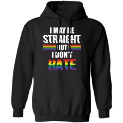 I may be straight but don't hate shirt $19.95 redirect05122021210545 6