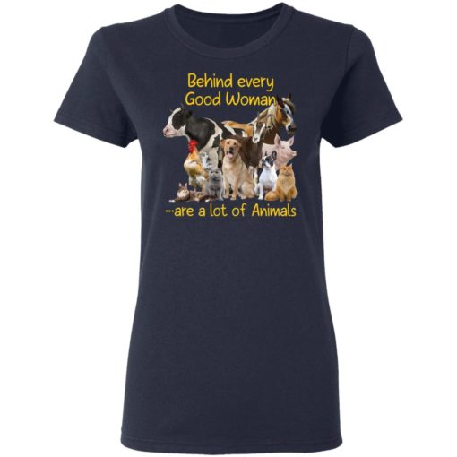 Behind every good woman are a lot of animals shirt $23.95 redirect05122021210552 3